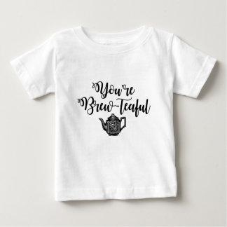 You're Beautiful Tea Lover Baby T-Shirt