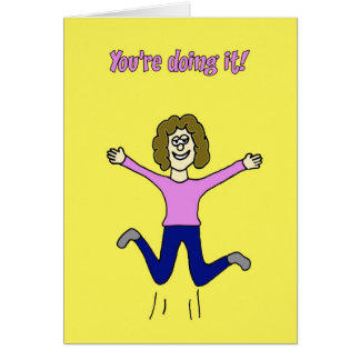 You're doing it! card