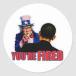 You're Fired! Anti Obama Design Round Stickers