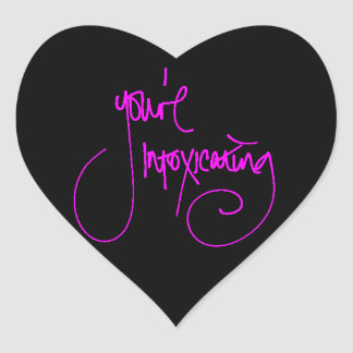 YOU'RE INTOXICATING CHEEKY FLIRTING SAYINGS COMPLI HEART STICKERS