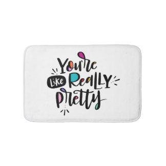 You're, Like, Really Pretty Bath Mat