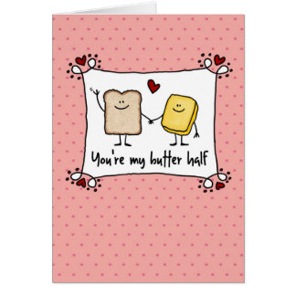You're my butter half - Valentine's Day Cards