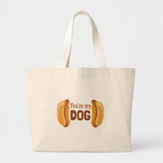 Youre My Dog Large Tote Bag