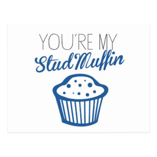 You're My Stud Muffin Postcard