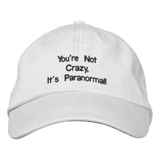 You're Not Crazy, It's Paranormal Adjustable Hat Embroidered Baseball Caps