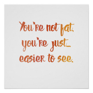 You're Not Fat Poster