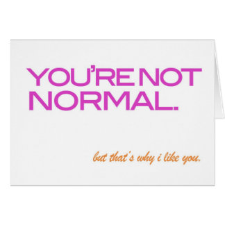 you're not normal card
