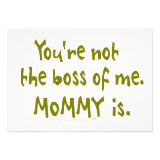You're Not the Boss of Me Funny Design for Dad Personalized Invitations