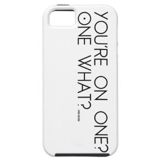 """""""You're on one..."""" iPhone 5 Cover"""