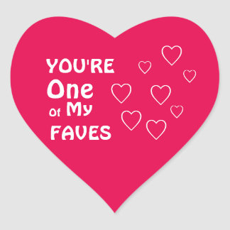 You're One of My Faves Valentines Stickers S3