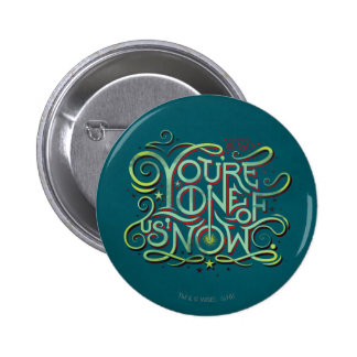 You're One Of Us Now Green Graphic 6 Cm Round Badge