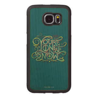 You're One Of Us Now Green Graphic Wood Phone Case