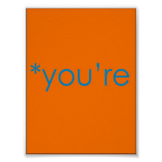 *you're poster