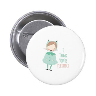 Youre Purrrfect Pinback Button