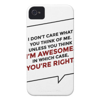 You're Right I'm Awesome Case-Mate iPhone 4 Case
