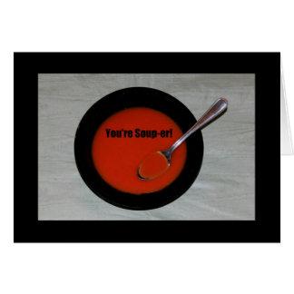 You're Soup-er! Thank You card