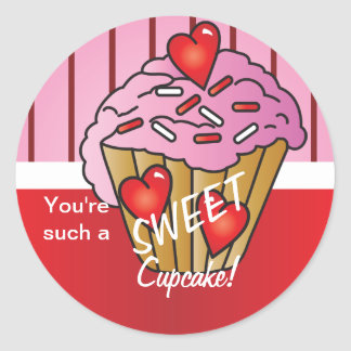 You're such a SWEET Cupcake! Classic Round Sticker