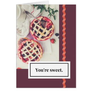 You're Sweet Love Card