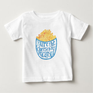 You're the cheese to my macaroni kids T-shirt
