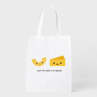 You're the Cheese to my Macaroni Reusable Bag