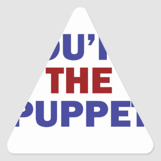 You're the Puppet Triangle Sticker