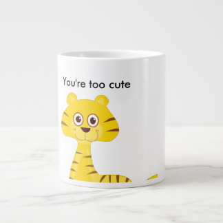 You're too cute large coffee mug