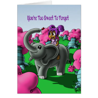 """You're Too Sweet To Forget"" Card"