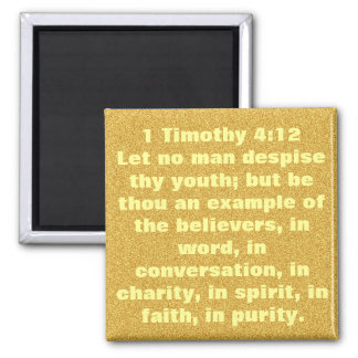 Youth encouragement Bible verse 1 Timothy 4;12 Square Magnet