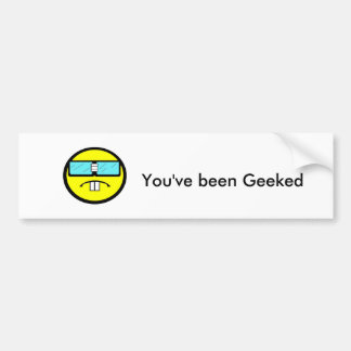 You've been Geeked Bumper Sticker