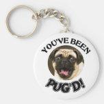 YOU'VE BEEN PUG'D! - FUNNY PUG DOG KEYCHAIN