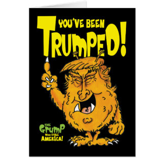 You've been Trumped Card