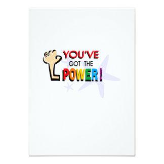 You've got the power 13 cm x 18 cm invitation card