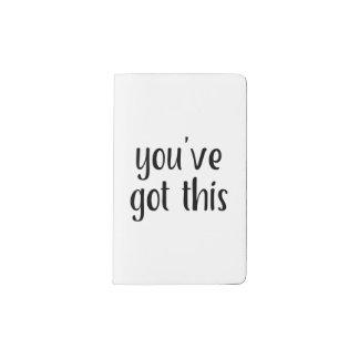 You've Got This: Inspiring, Simple Pep-Talk, 2 Pocket Moleskine Notebook