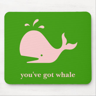 YOU'VE GOT WHALE MOUSEPAD