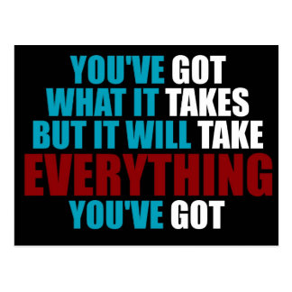 You've Got What It Takes - Inspirational Message Postcard