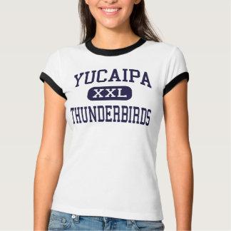 Yucaipa - Thunderbirds - High - Yucaipa California T-Shirt