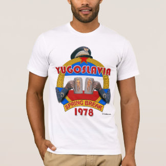 Yugoslavia Spring Break 1978 T-Shirt