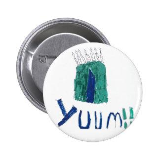 yum yum cake 6 cm round badge