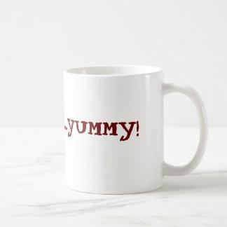 YUM...YUM...YUMMY! COFFEE MUGS