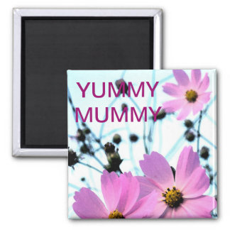 """YUMMY MUMMY "" FLORAL PRODUCTS SQUARE MAGNET"