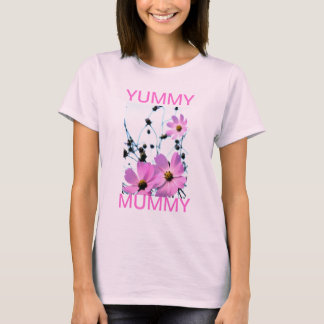 """YUMMY MUMMY "" FLORAL PRODUCTS T-Shirt"