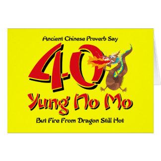 Yung No Mo 40th Birthday Greeting Card