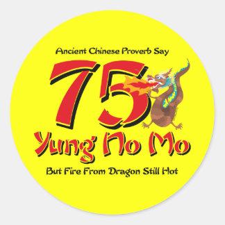 Yung No Mo 75th Birthday Classic Round Sticker