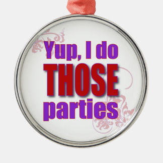 Yup, I do THOSE parties! Silver-Colored Round Decoration