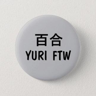 Yuri FTW! 6 Cm Round Badge