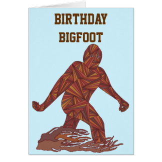 Z Bigfoot Walking Sasquatch Birthday Bigfoot Card