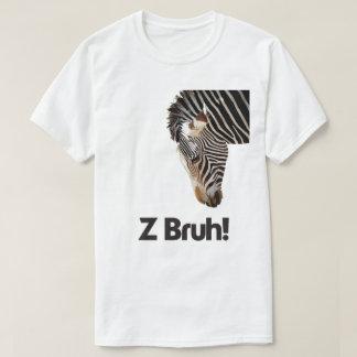 Z Bruh T-Shirt