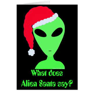 Z Christmas Joke Alien Santa Funny Holiday Card