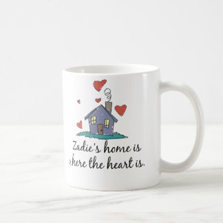 Zadie's Home is Where the Heart is Coffee Mugs