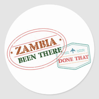 Zambia Been There Done That Classic Round Sticker